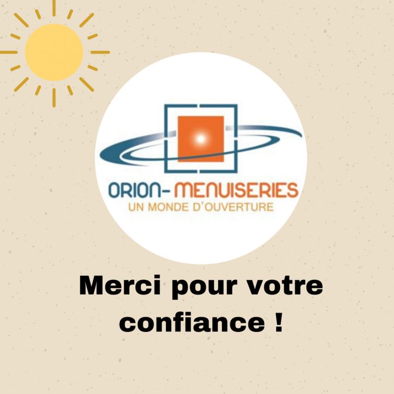 faire confiance à Orion Menuiseries