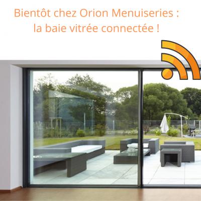 baie vitrée coulissante connectée Orion Menuiseries